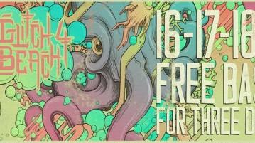 גליצ' ביצ' - 3 ימים של באס חינם - 16-18.06.16