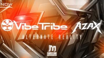 Vibe Tribe and Azax - Alternate Reality