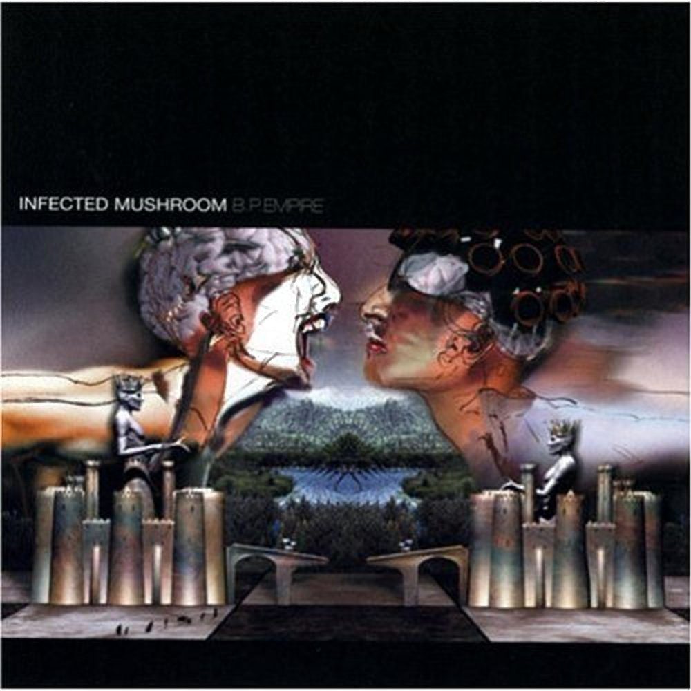 Infected Mushroom - B.P Empire 2001