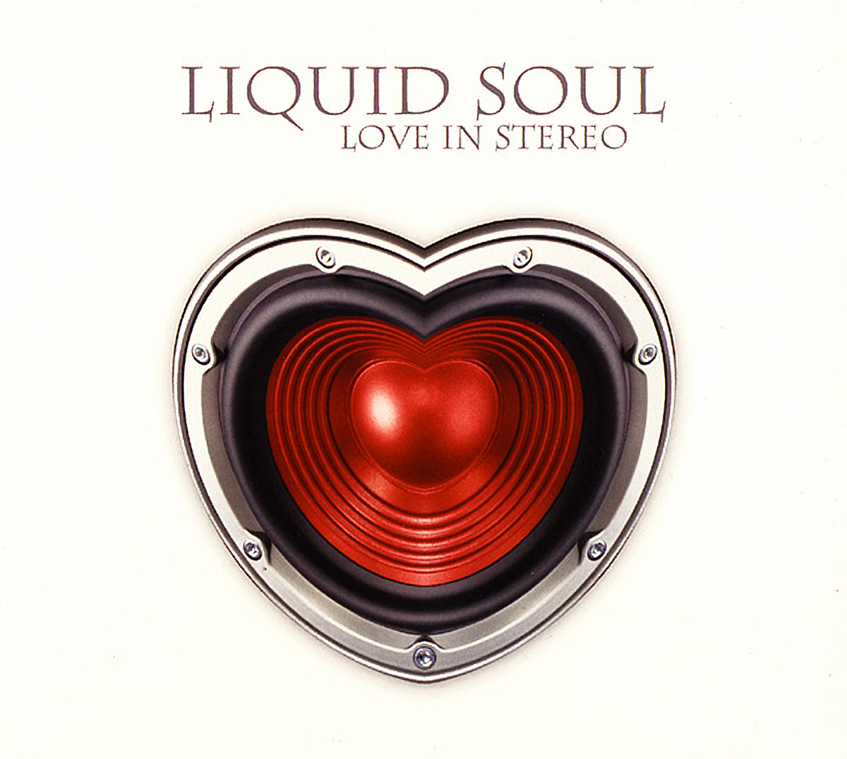 Liquid Soul – Love In Stereo 2008