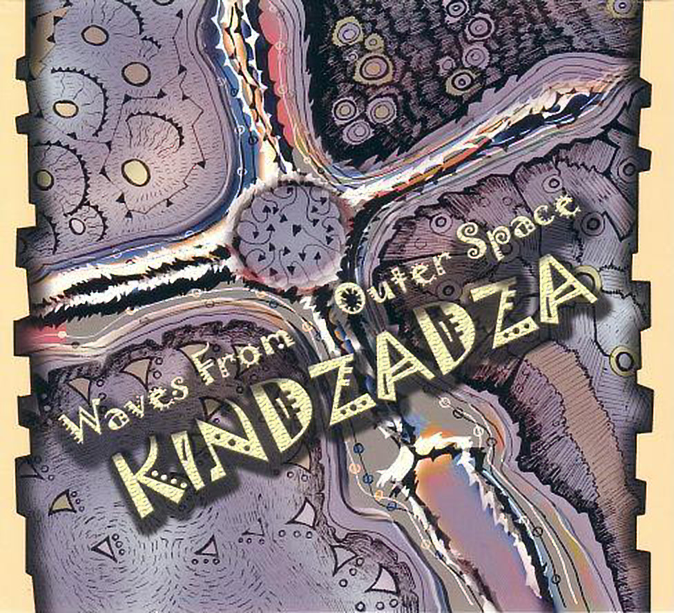 Kindzadza ‎– Waves From Outer Space 2004